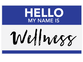 Hello My Name is Wellness