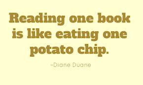 Reading one book is like eating one potato chip