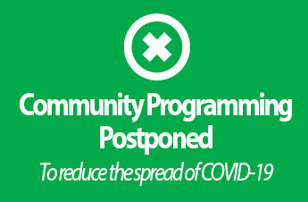 Postponed Community Events